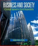 Business and Society : A Strategic Approach to Social Responsibility, McAlister, Debbie Thorne and Ferrell, O. C., 0618823360