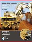 Modern Diesel Technology : Heavy Equipment Systems, Huzij, Robert and Spano, Angelo, 1133693369