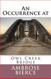 An Occurrence at Owl Creek Bridge, Ambrose Bierce, 1490923365