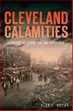 Cleveland Calamities, Alan F. Dutka, 1626193363