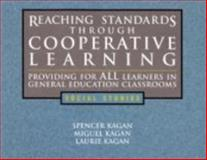 Reaching Standards through Cooperative Learning- Social Studies, Kagan, Spencer and Kagan, Laurie, 1887943366