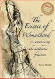 The Essence of Womanhood, Susie Heath, 1905823363