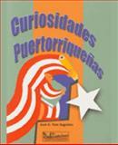 Curiosidades Puertorriquenas, Jose A. Toro Sugranes, 1932243364