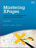 Mastering XPages : A Step-By-Step Guide to XPages Application Development and the XSP Language, Donnelly, Martin and Wallace, Mark, 0133373371