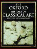 The Oxford History of Classical Art, , 0192853376