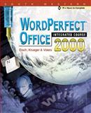 Corel WordPerfect Office 2000 Integrated Course, Eisch and Voiers, 0538693371