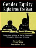 Gender Equity Right from the Start, Sanders, Jo S. and Koch, Janice, 0805823379
