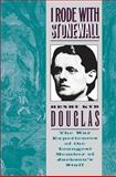 I Rode with Stonewall, Henry K. Douglas, 0807803375