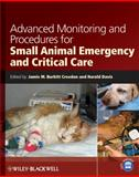 Advanced Monitoring and Procedures for Small Animal Emergency and Critical Care, , 0813813379