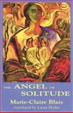 Angel of Solitude, Marie-Claire Blais, 0889223378