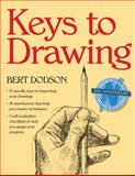 Keys to Drawing, Bert Dodson, 0891343377