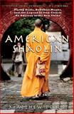 American Shaolin 9781592403370