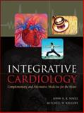 Integrative Cardiology : Complementary and Alternative Medicine for the Heart, Vogel, John H. K. and Krucoff, Mitchell, 0071443371