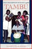Tambú : Curaçao's African-Caribbean Ritual and the Politics of Memory, Jong, Nanette de, 0253223377