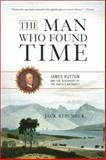 The Man Who Found Time, Jack Repcheck, 0465013376