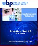 The Ultimate Board Prep Practice Set #2 - Preparing for the Anesthesia Oral Boards 2014 Edition,, 0983713375