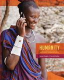 Humanity : An Introduction to Cultural Anthropology, Peoples, James and Bailey, Garrick, 1285733371
