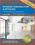 Interior Construction and Detailing for Designers and Architects, Ballast, David Kent, 1591263379