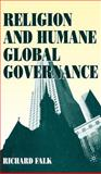 Religion and Human Global Governance 9780312233372