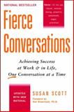 Fierce Conversations, Susan Scott, 0425193373