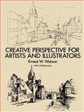 Creative Perspective for Artists and Illustrators, Ernest W. Watson, 0486273377