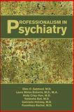 Professionalism in Psychiatry 9781585623372