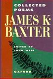 Collected Poems James K. Baxter, Baxter, James K., 019558337X