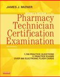 Mosby's Review for the Pharmacy Technician Certification Examination, Mizner, James J., 0323113370