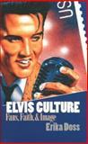 Elvis Culture