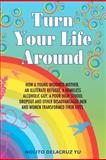 Turn Your Life Around, Nolito Yu, 1467973378
