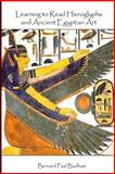 Learning to Read Hieroglyphs and Ancient Egyptian Art, Bernard Badham, 1492173371