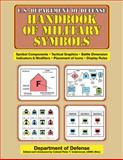 U. S. Department of Defense Handbook of Military Symbols, U. S. Department of Defense Staff, 1616083379