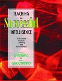 Teaching for Successful Intelligence, Sternberg, Robert, 0130293377