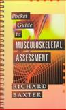 Pocket Guide to Musculoskeletal Assessment, Baxter, Richard, 0721633374