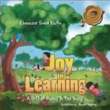 Joy in Learning, Ebenezer Sowa Klufio, 1466973374