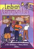 Lesbian Communities, Esther D Rothblum, Penny Sablove, 1560233370