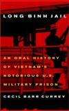 Long Binh Jail, Cecil Barr Currey, 1574883372
