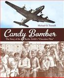 Candy Bomber, Michael O. Tunnell, 1580893376