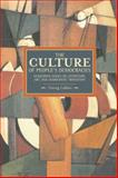 The Culture of People's Democracy, Gyorgy Lukacs, 1608463370