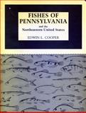 Fishes of Pennsylvania and the Northeastern United States, Cooper, Edwin L., 0271003375