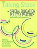 Taking Stock of Special Education, Policy and Practice : A Retrospective Commentary, Skrtic, Thomas M. and Horn, Eva M., 0891083375