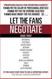 Let the Fans Negotiate, Chuck Trout, 1468563378