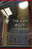 The City of God : St. Augustine of Hippo, Saint Augustine of Hippo, 1598563378
