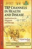 TRP Channels in Health and Disease: Implications for Diagnosis and Therapy, , 1616683376