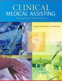 Clinical Medical Assisting : Foundations and Practice, Frazier, Margaret Schell and Morgan, Connie, 0130893374