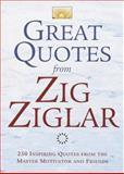 Great Quotes from Zig Ziglar, Zig Ziglar, 0517223376