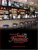 Drug Store Soda Fountains of the Southeast, Monk-Tutor, Mary, 0615233376