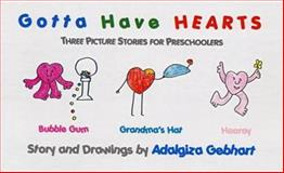 Gotta Have Hearts, Adalgiza Gebhart, 0922993378