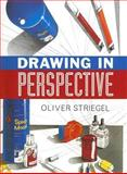 Drawing in Perspective, Oliver Striegel, 1402733372