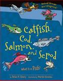 Catfish, Cod, Salmon, and Scrod, Brian P. Cleary, 1467703370